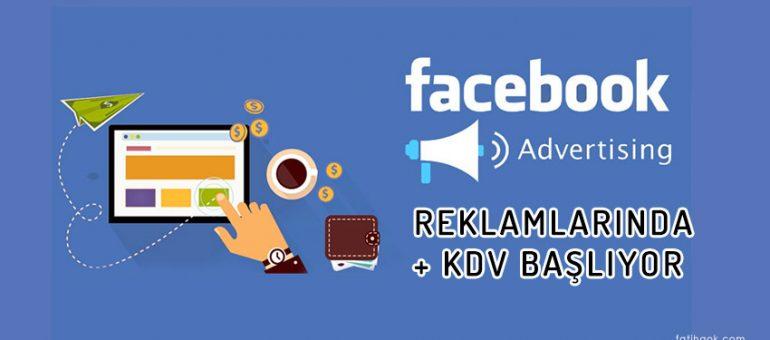 Facebook Reklamlarında Kdv Kesintisi Başladı